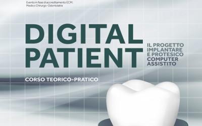 DIGITAL PATIENT - Il progetto implantare e protesico computer assistito